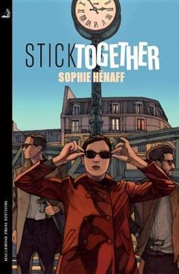 Stick Together by Sophie Henaff