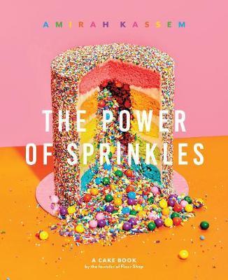 The Power of Sprinkles by Amirah Kassem