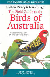 Field Guide to Birds of Australia by Graham Pizzey