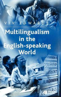 Multilingualism in the English-speaking World by Viv Edwards image