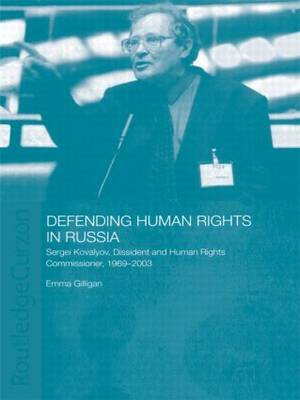 Defending Human Rights in Russia by Emma Gilligan