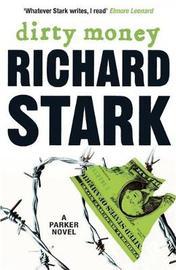 Dirty Money by Richard Stark