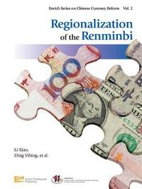 Regionalization of the Renminbi by Xiao Li