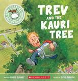 Kiwi Corkers: Trev and the Kauri Tree by Chris Gurney