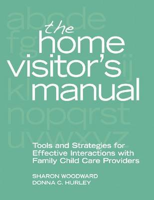 The Home Visitor's Manual by Sharon Woodward