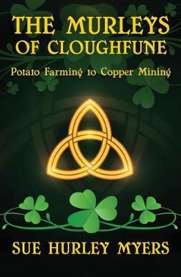 The Murleys of Cloghfune by Sue Hurley Myers