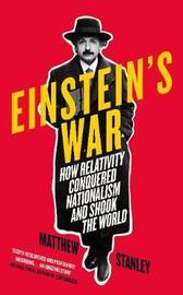 Einstein's War by Matthew Stanley