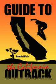 Guide to the California Outback by Ronnie Fife Jr image