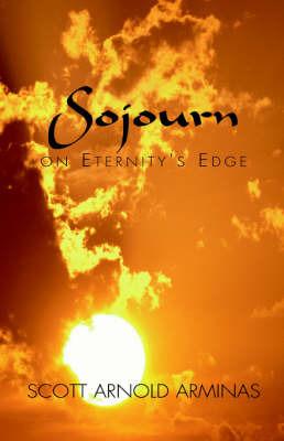Sojourn on Eternity's Edge by Scott Arnold Arminas image