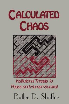 Calculated Chaos by Butler, D Shaffer