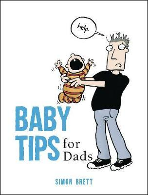 Baby Tips for Dads by Simon Brett