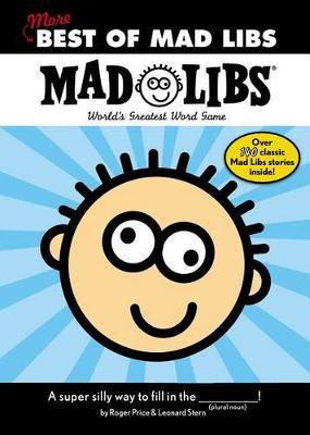 More Best of Mad Libs by Roger Price