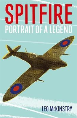 Spitfire: Portrait of a Legend by Leo McKinstry image