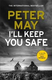 I'll Keep You Safe by Peter May image