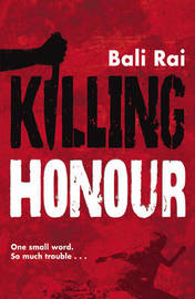 Killing Honour by Bali Rai