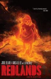Redlands Volume 1 by Vanesa Del Rey