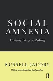 Social Amnesia by Russell Jacoby image
