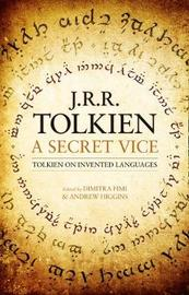 A Secret Vice by J.R.R. Tolkien