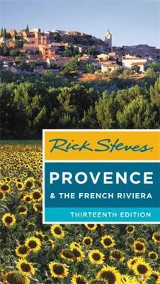 Rick Steves Provence & the French Riviera (Thirteenth Edition) by Rick Steves image