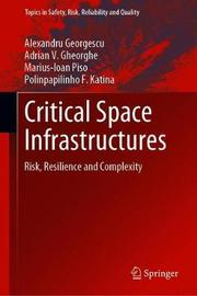 Critical Space Infrastructures by Alexandru Georgescu