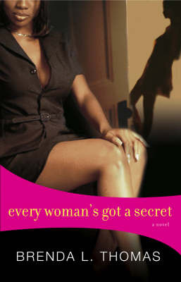 Every Woman's Got A Secret by Brenda L Thomas image