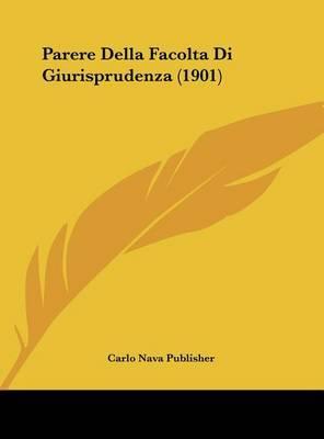 Parere Della Facolta Di Giurisprudenza (1901) by Nava Publisher Carlo Nava Publisher image