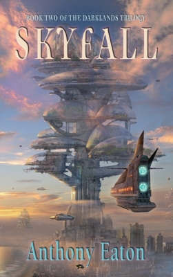 Skyfall: Book 2 by Anthony Eaton