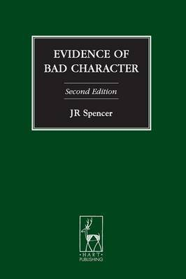 Evidence of Bad Character by john Spencer