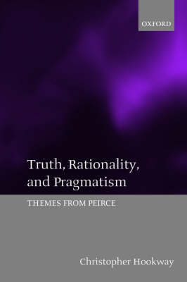 Truth, Rationality, and Pragmatism by Christopher Hookway image