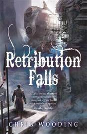 Retribution Falls (Tales of the Ketty Jay #1) by Chris Wooding image