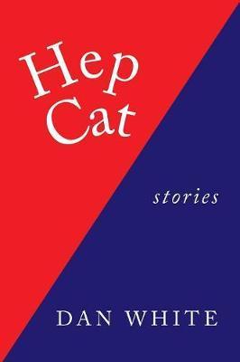Hep Cat by Dan White