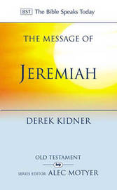 The Message of Jeremiah by Derek Kidner image