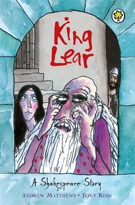 A Shakespeare Story: King Lear by Andrew Matthews image