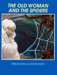 The Old Woman and the Spiders by Ron Bacon