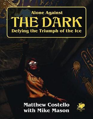 Alone Against the Dark by Matthew Costello