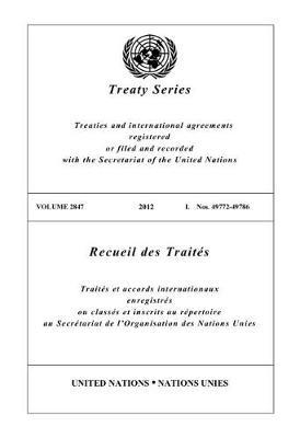 Treaty Series 2847 (English/French Edition)