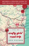 Crafty Girls' Road Trip by Ann Packer