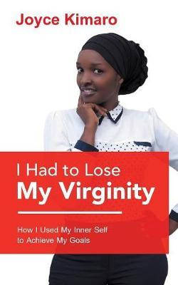 I Had to Lose My Virginity by Joyce Kimaro image