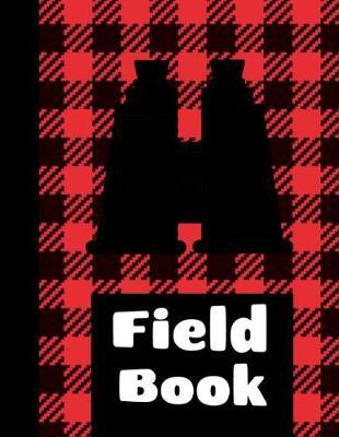 Field Book by King Bird Publishing