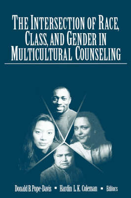 The Intersection of Race, Class, and Gender in Multicultural Counseling by Donald B. Pope-Davis image