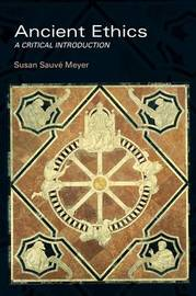 Ancient Ethics by Susan Sauve Meyer image