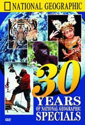 National Geographic - 30 Years Of National Geographic Specials on DVD
