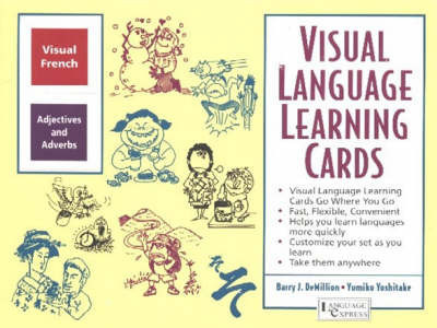 French Adjectives and Adverbs: Visual Language Learning Cards by B. J. Demillion
