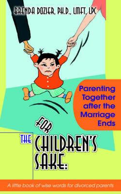 For the Children's Sake by Brenda Dozier