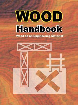 Wood Handbook by Forest Products Laboratory
