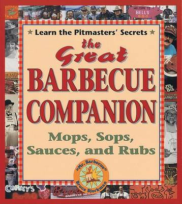 The Great Barbecue Companion by Bruce Bjorkman