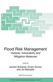 Flood Risk Management: Hazards, Vulnerability and Mitigation Measures