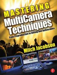 Mastering MultiCamera Techniques by Mitch Jacobson image