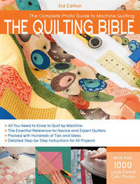 Quilting Bible, 3rd Edition by Creative Publishing International image