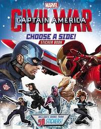Marvel's Captain America: Civil War: Choose a Side Sticker Book by Marvel